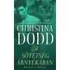 Christina Dodd A sötétség árnyékában