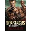 SPARTACUS - MORITURI