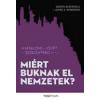 Daron Acemoglu, James A. Robinson Miért buknak el nemzetek?