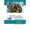 - Reformkonyha Vegetáriánus és vegán ételreceptek