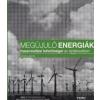 Viczai János Megújuló energiák hasznosítási lehetőségei az építészetben