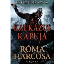 Harry Sidebottom A Kaukázus kapuja regény