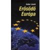 Andor László Erősödő Európa