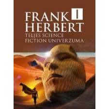 Frank Herbert teljes science fiction univerzuma 1. irodalom