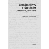 Corvina Kiadó Szakácskönyv a túlélésért - Lichtenwörth, 1944-1968