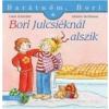 BORI JULCSIÉKNÁL ALSZIK