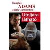 ADAMS, DOUGLAS-CARWARDINE, MARK UTOLJÁRA LÁTHATÓ - ÚJ!
