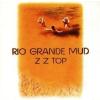 ZZ TOP - Rio Grande Mud CD