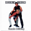 DOUBLE VISION - Unsafe Building CD