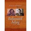 Rónay György Balassitól Adyig