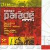 VÁLOGATÁS - Budapest Parádé 2004 CD