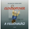 Sue Wootton A felhőhalász / Cloudcatcher