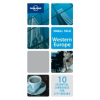 Western Europe Language Guide (Small Talk) - Lonely Planet