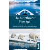 The Northwest Passage Atlantic to Pacific - Bradt