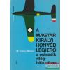 A Magyar Királyi Honvéd Légierő a második világháborúban