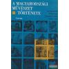 A magyarországi művészet története