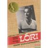 Lóri - Lóránt Gyula életregénye