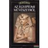 Dióhéjban az egyiptomi művészetről