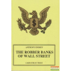 The Robber Banks of Wall Street