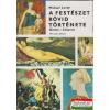 A festészet rövid története