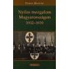 Paksy Zoltán Nyilas mozgalom Magyarországon