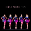 Girls Aloud Ten CD