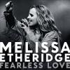 Melissa Etheridge Fearless Love CD