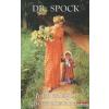Dr. Benjamin M. Spock - Jobb világot gyermekeinknek