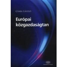Csaba László Európai közgazdaságtan gazdaság, üzlet