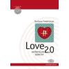 LOVE 2.0 HATÁRTALAN SZERETET