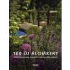 Gärtner von Eden 100 új álomkert