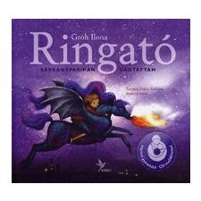 Kolibri Kiadó Ringató (CD melléklettel) - Sárkányparipán vágtattam gyermek- és ifjúsági könyv