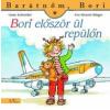 Liane Schneider, Eva Wenzel-Bürger Barátnőm, Bori: Bori először ül repülőn