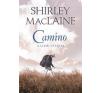 Shirley Maclaine Camino életmód, egészség