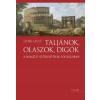 Sztanó László Taljánok, olaszok, digók