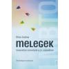 MELEGEK - ÜKH 2014 - ISMERETLEN ISMERŐSÖK A 21. SZÁZADBAN
