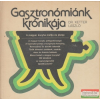 Dr. Ketter László - Gasztronómiánk krónikája