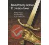 Jirí Bílek, Ladislav Cepicka, Karel Straka - From Princely Retinue to Garrison Town idegen nyelvű könyv