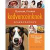 Barbara Tailor-Laino Gyorsan, finomat kedvenceinknek szakácskönyv