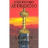 A KARDOK MEZEJE - AZ URALKODÓ 3.