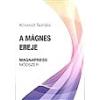 MCH Flow Kft A mágnes ereje - Magnapress módszer