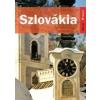 Jel-Kép SZLOVÁKIA - KELET-NYUGAT SOROZAT