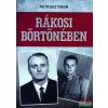 Petrusz Tibor Petrusz Tibor - Rákosi börtönében