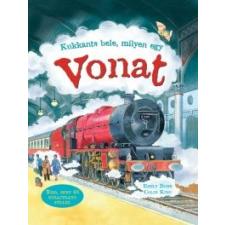 Emily Bone Kukkants bele, milyen egy vonat gyermek- és ifjúsági könyv