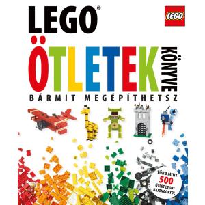 LEGO - LEGO - ÖTLETEK KÖNYVE - BÁRMIT MEGÉPÍTHETSZ