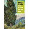 Andrea Molesini Nem minden mocsok bécsi
