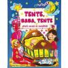 - TENTE, BABA, TENTE - ALTATÓ VERSEK ÉS MONDÓKÁK