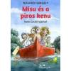 Hajba László, Nógrádi Gergely Misu és a piros kenu