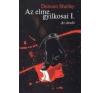 AZ ELME GYILKOSAI I. - AZ ÁRULÓ regény