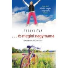 ÉS MEGINT NAGYMAMA - TOVÁBBFEJLŐDÉSREGÉNY irodalom